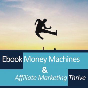 Ebook Money Machines & Affiliate Marketing Thrive