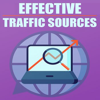 Effective Traffic Sources