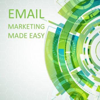 Email Marketing Made Easy