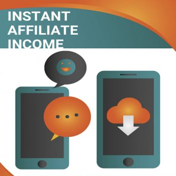 Instant Affiliate Income
