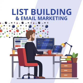 List Building & Email Marketing