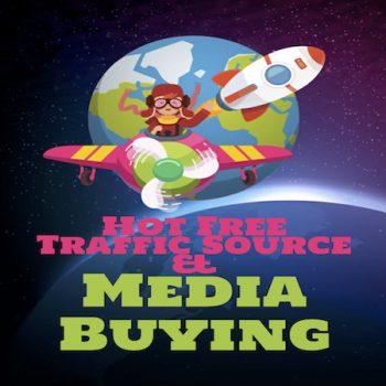 Hot Free Traffic Source & Media Buying