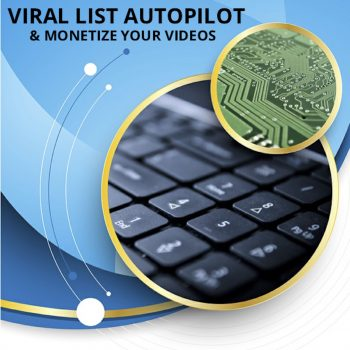 Viral List Autopilot & Monetize Your Videos