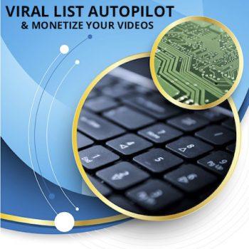 Viral List Autopilot & Monetize Your Videos